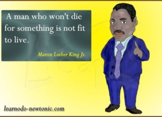 """""""A man who won't die...""""   Martin Luther King's quote"""