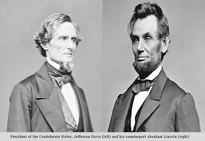 Jefferson Davis & Abraham Lincoln