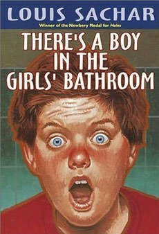 Front cover of the first edition of There's a Boy in the Girls' Bathroom
