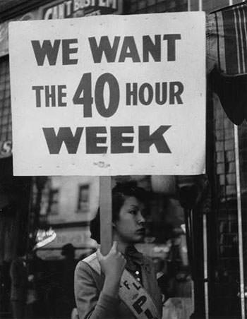 Demand of 40-hour work week