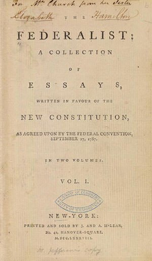 The Federalist Papers (1788)