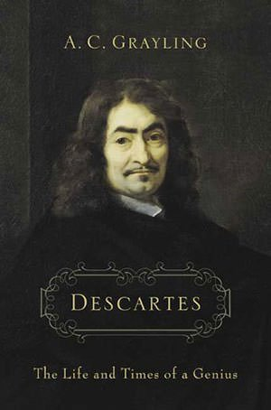 Book on Rene Descartes by A C Grayling