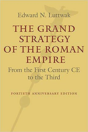 The Grand Strategy of the Roman Empire (1976)